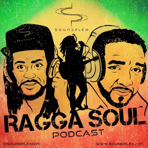 The Ragga Soul Podcast