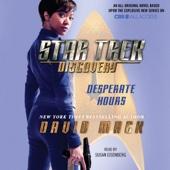 David Mack - Star Trek: Discovery: Desperate Hours (Unabridged)  artwork