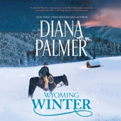 Diana Palmer - Wyoming Winter: Wyoming Men, Book 7 (Unabridged)  artwork
