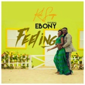 Feeling (feat. Ebony)