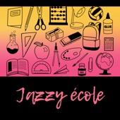 Jazzy école: Musique relaxante et apaisante, moments marrants et inoubliable, smooth jazz
