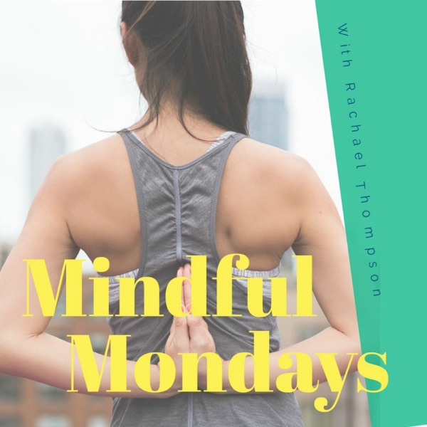 Mindful Mondays Podcast