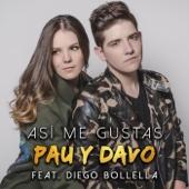 Pau y Davo - Así Me Gustas (feat. Diego Bollella) ilustración