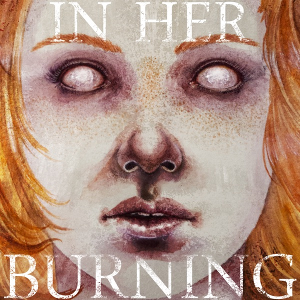 In Her Burning: A Surreal Diary