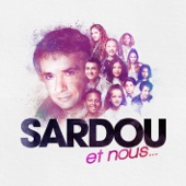 SARDOU et nous... - Various Artists