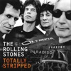 Totally Stripped (Live), The Rolling Stones