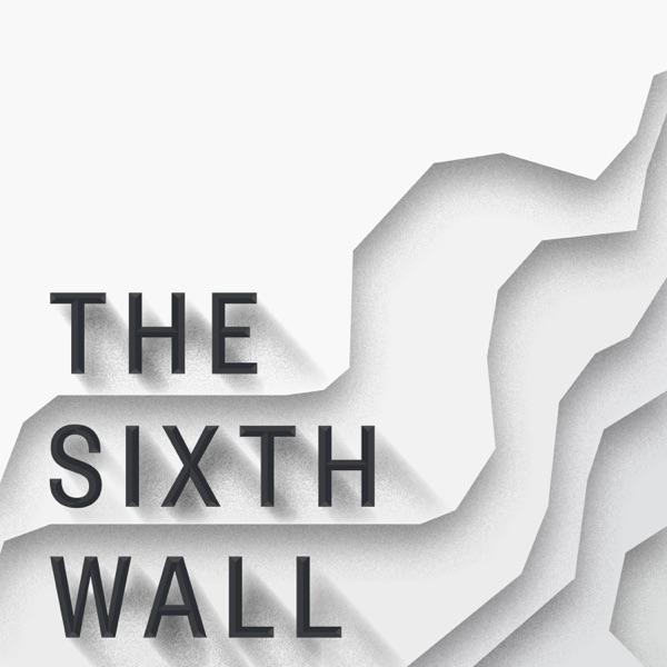The Sixth Wall