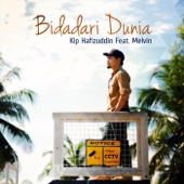 Bidadari Dunia (feat. Melvin) - Kip Hafizuddin