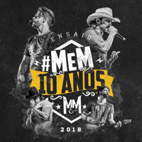 Munhoz e Mariano Ensaio #MeM10Anos - EP