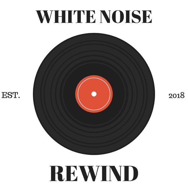 White Noise Rewind