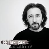 Fettah Can - Kalakaldın mı? artwork
