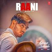 Raani - Karan Sehmbi & Rox A