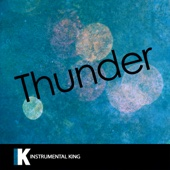 [Download] Thunder (In the Style of Imagine Dragons) [Karaoke Version] MP3