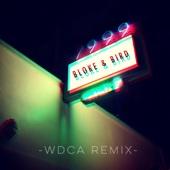 Bloke & Bird - 1999 (Wdca Remix) bild