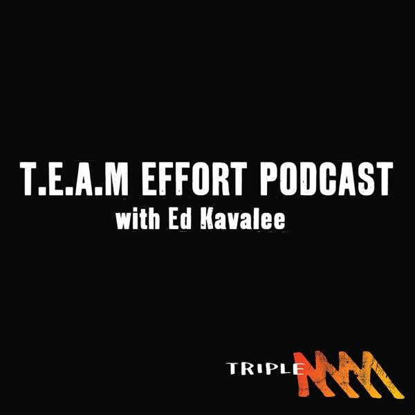TEAM effort with Ed Kavalee