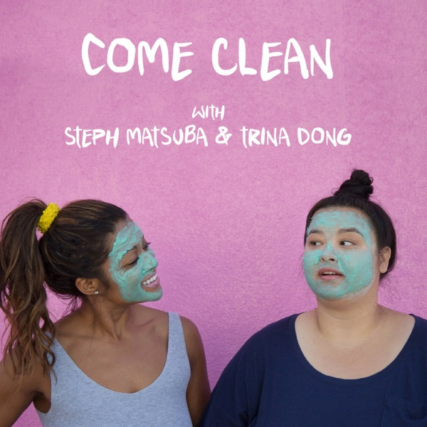 Come Clean with Steph and Trina