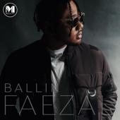 Ballin - Faezal