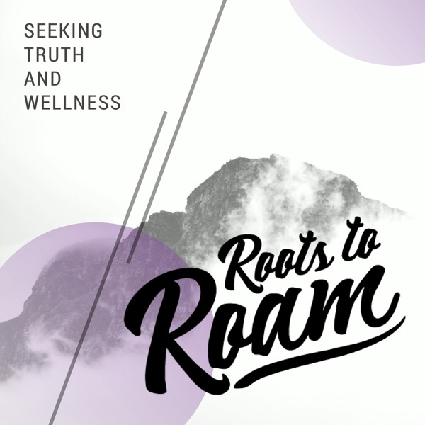 Roots to Roam