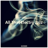 All That Electro Jazz