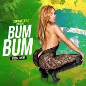 Bum Bum (Boom Boom) [Música Brasilera] MP3 Listen and download free