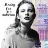 Ready For It BloodPop Remix - Taylor Swift mp3