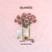 Slaves - Beautiful Death  artwork