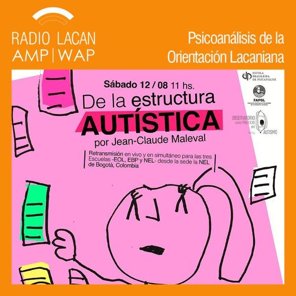 RadioLacan.com | V Semana del Austismo Bogotá 2017: Conferencia: De la estructura Autística