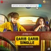 Qarib Qarib Singlle (Original Motion Picture Soundtrack) - EP