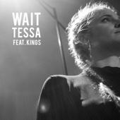 Wait (feat. Kings)