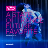 A State of Trance: Future Favorite - Best of 2017