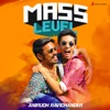 Mass Level: Anirudh Ravichander