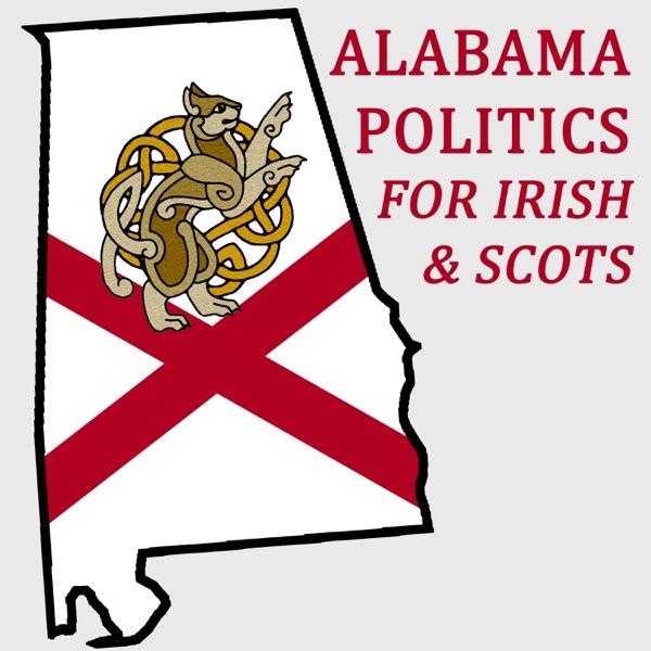 Alabama Politics for Irish & Scots of Alabama
