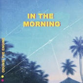 In the Morning - Odunsi (The Engine)