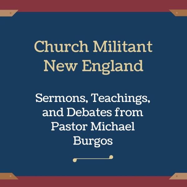Church Militant New England