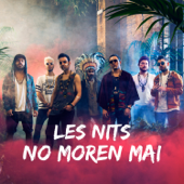Les Nits No Moren Mai