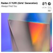 Raiden X YURI (Girls' Generation) - Always Find You artwork