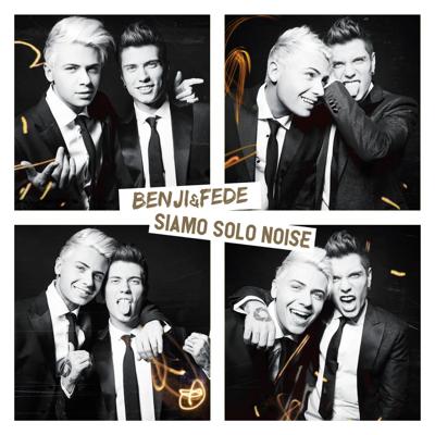 Benji & Fede Siamo solo noise (Deluxe) Album Cover