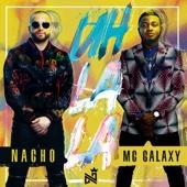 Nacho & MC Galaxy - Uh La La ilustración