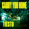 Carry You Home (feat. StarGate & Aloe Blacc) - Single, Tiësto