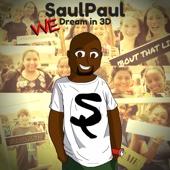 We Dream in 3d - SaulPaul