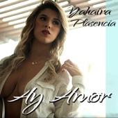 Ay Amor - Yahaira Plasencia