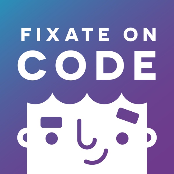 Fixate on Code | Weekly interviews with influential developers