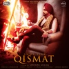 Qismat with B Praak- Ammy Virk mp3