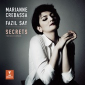 Secrets - Fazil Say & Marianne Crebassa