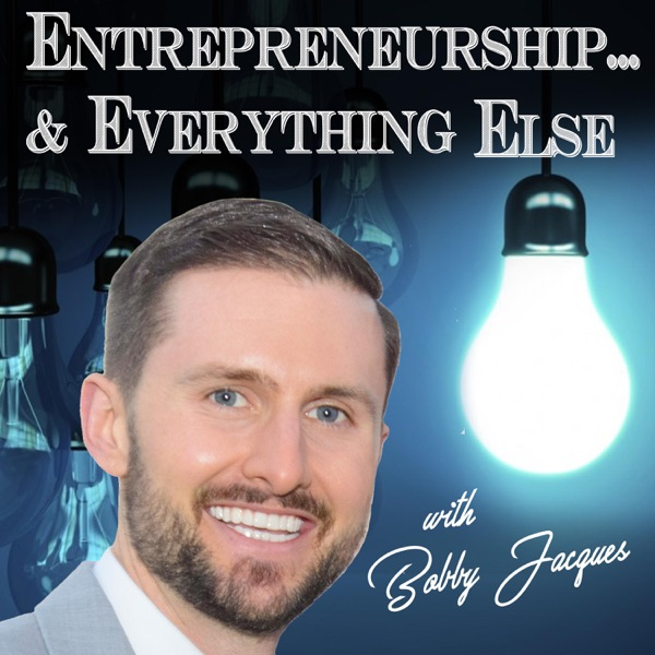 Entrepreneurship & Everything Else