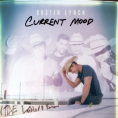 Current Mood - Dustin Lynch