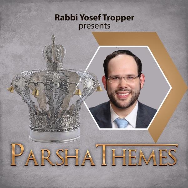 Parsha Themes