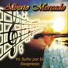 Alberto Mercado - Yo Sufro por Tu Desprecio ilustración