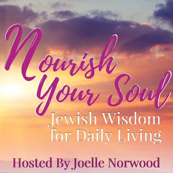 Nourish Your Soul: Jewish Wisdom for Daily Living