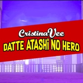 Datte Atashi No Hero (From